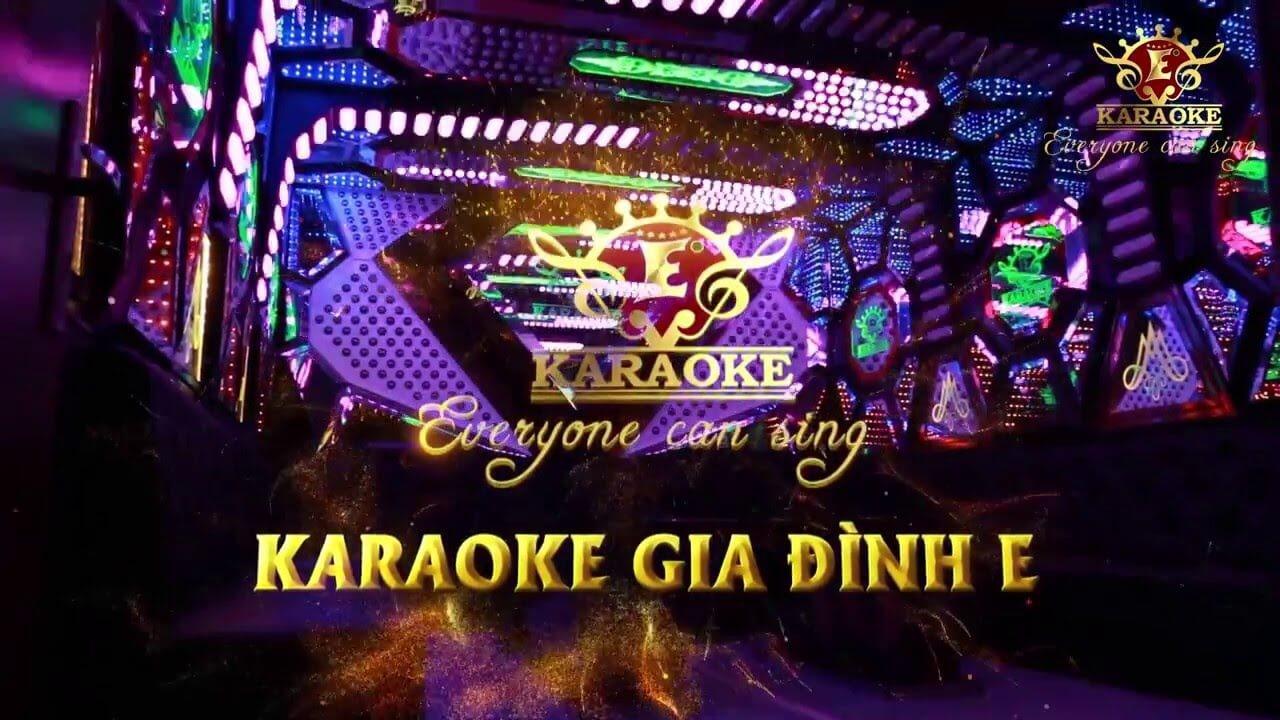 Karaoke gia đình E